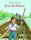 """Afficher """"Jean du Rhône"""""""
