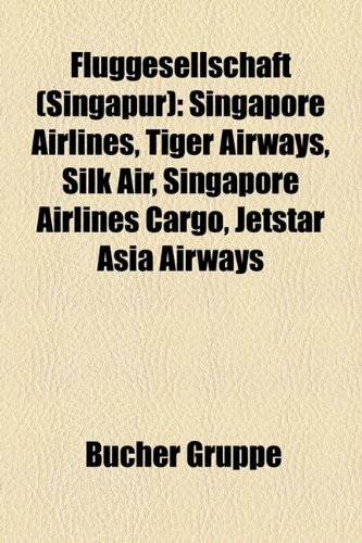 fluggesellschaft-singapur-singapore-airlines-tiger-airways-silk-air-singapore-airlines-cargo-jetstar