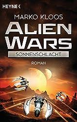 Alien Wars - Sonnenschlacht (3): Roman (German Edition)