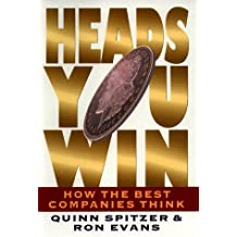 Heads You Win!: How the Best Companies Think
