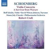 Schoenberg: Violin Concerto - A Survivor from Warsaw