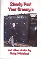 Steady Past Your Granny's (Nostalgedy Collections Book 1)