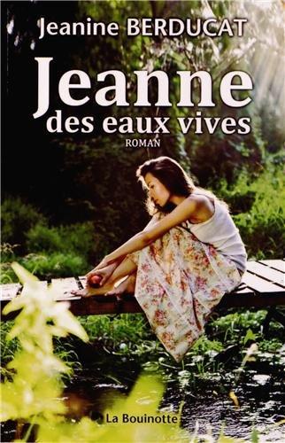 Jeanne Des Eaux Vives [Pdf/ePub] eBook