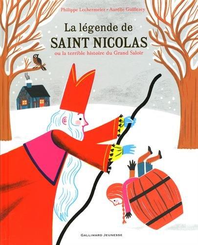 La Lgende de saint Nicolas ou La terrible histoire du Grand Saloir
