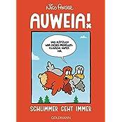 Auweia!: Schlimmer geht immer