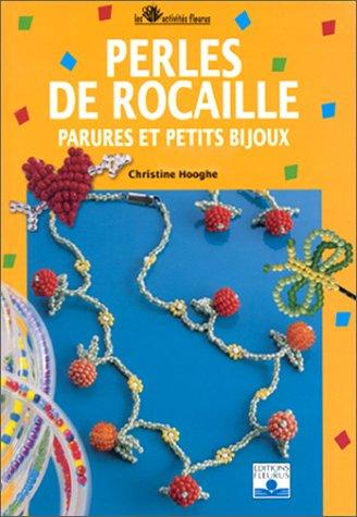 Perles de rocaille, parures et petits bijoux par Christine Hooghe