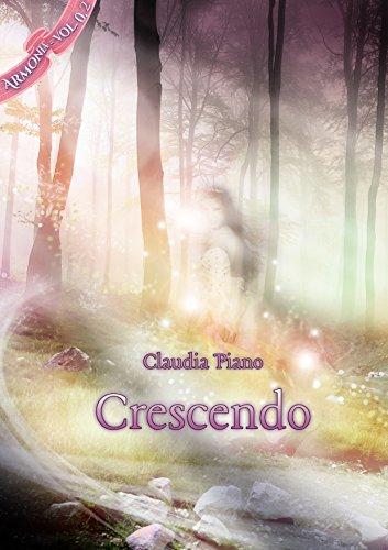 scaricare ebook gratis Crescendo: racconto (Armonia - Vol.0,2) PDF Epub