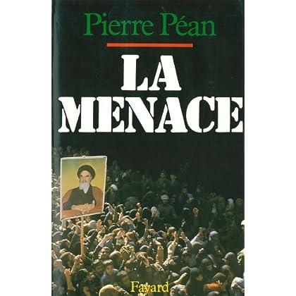 La Menace (Documents)