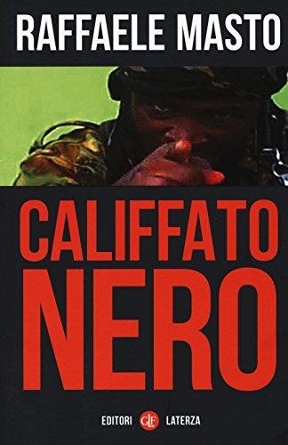 Califfato nero (I Robinson. Letture) por Raffaele Masto
