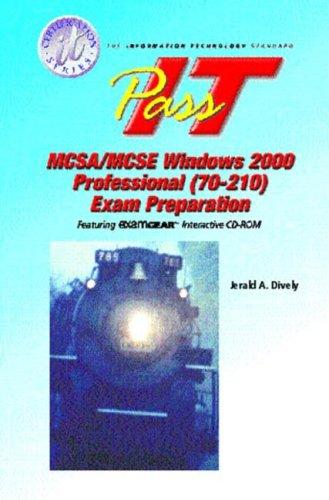 MCSA/MCSE 2000: Windows 2000 Professional (70-210)  PASS-IT Exam Preparation (It Certification Series) por Charles J. Brooks