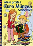 Mein grosses Euro-Münzen-Sammelbuch