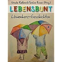 LEBENSBUNT: Löwenherz-Geschichten
