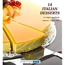 14 ITALIAN DESSERTS (English Edition)