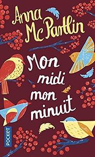 Book's Cover of Mon midi, mon minuit