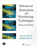 Advanced Animation and Rendering Techniques (ACM Press)