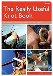 The Really Useful Knot Book: All the Knots You'll Need at Home or in the Great Outdoors by Geoffrey Budworth (2011-11-01)