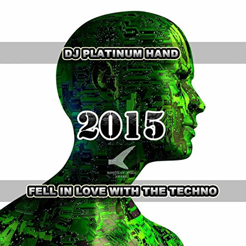 Fell In Love With The Techno 2015 (Original Mix)