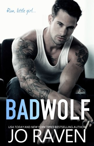 Bad Wolf: A contemporary standalone bad boy next door romance