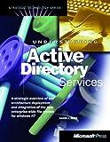 Understanding Active Directory Services (Strategic Technologies)