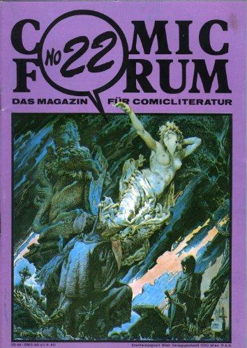 COMIC FORUM No.22, Titelhelden(Scheuer), Manos Kelly, Buck Danny, Luc Orient usw..(Comic-Sekundär-Magazin)