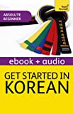 Get Started in Beginner's Korean: Teach Yourself: Audio eBook (Teach Yourself Audio eBooks) (English Edition)