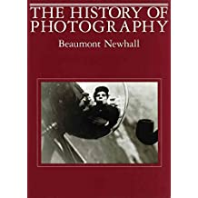 [The History of Photography: From 1839 to the Present] (By: Beaumont Newhall) [published: January, 1984]