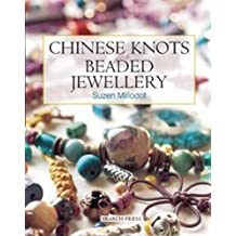 Chinese Knots for Beaded Jewellery by Millodot, Suzen (2003)