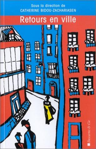 Retours en ville. Des processus de gentrification urbaine aux politiques de revitalisation des centres