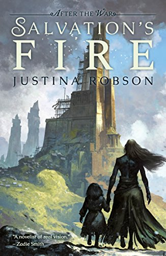Salvation's Fire (After the War Book 2) by [Robson, Justina]