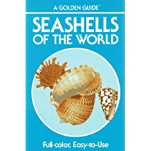 Seashells of the World: A Guide to the Better-Known Species (Golden Guide)
