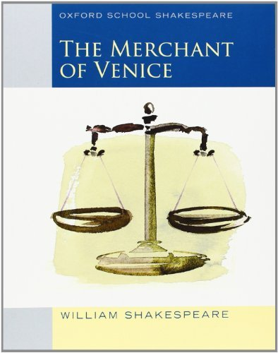 By William Shakespeare Merchant of Venice (2010 edition): Oxford School Shakespeare