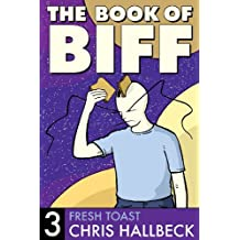 The Book of Biff #3 Fresh Toast (English Edition)