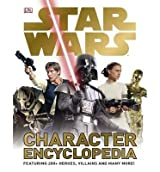 [(Star Wars Character Encyclopedia)] [Author: DK] published on (June, 2011)