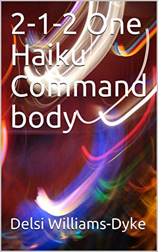 2-1-2 One Haiku Command body  (English Edition)