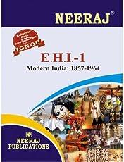 EHI1-Modern India (1857-1964) (IGNOU help book for EHI-1 in English Medium)