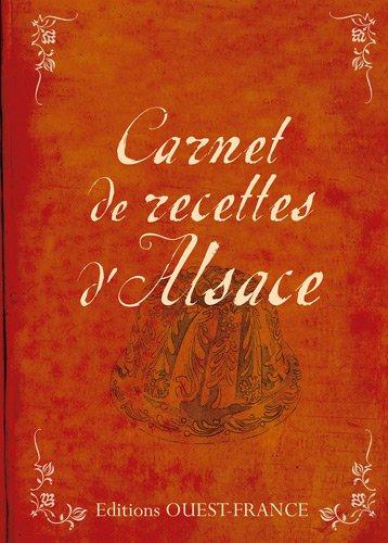 Carnet de recettes d'Alsace par Marie-José Strich