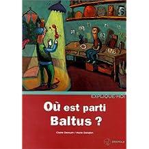Où est parti Baltus ?
