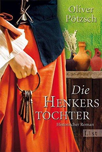 Buchcover Die Henkerstochter: Teil 1 der Saga (Die Henkerstochter-Saga, Band 1)