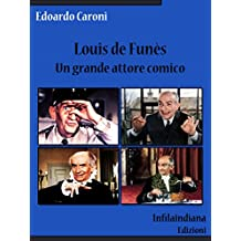 Louis de Funès. Un grande attore comico