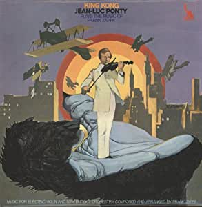 KING KONG: JEAN-LUC PONTY PLAYS THE MUSIC OF FRANK ZAPPA [VINYL]