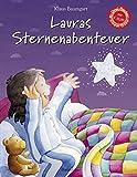 Lauras Sternenabenteuer: . Sammelband mit drei Bänden (Lauras Stern - Bilderbücher)