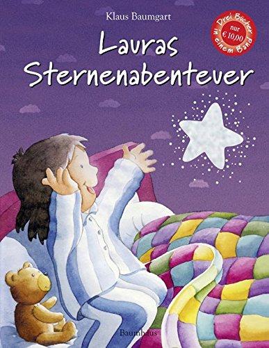 Lauras Sternenabenteuer: Sammelband mit drei Bänden (Lauras Stern - Bilderbücher)
