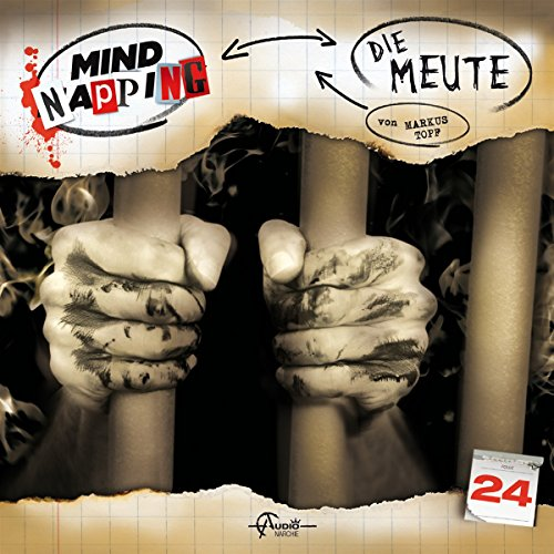 Mindnapping (24) Die Meute - Audionarchie 2016
