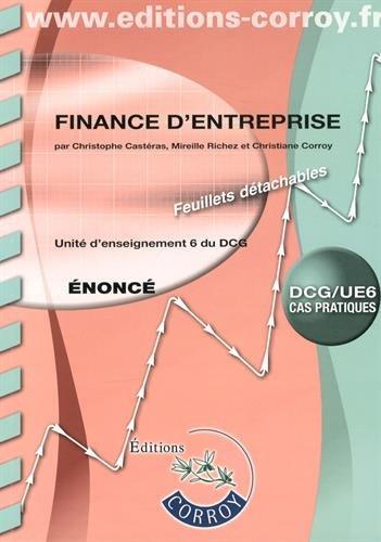 Finance d'entreprise UE 6 du DCG : Enoncé