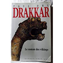 Drakkar: Le roman des Vikings (Collection 2 continents. Serie Best-sellers)