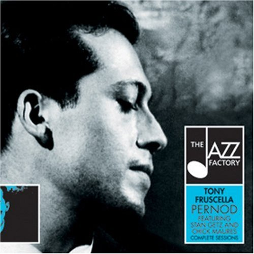 pernod-the-jazz-factoryfeaturing-stan-getz-and-chick-maures-comple-by-tony-fruscella-2004-08-17