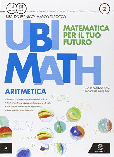 Ubi math. Matematica per il futuro. Aritmetica 2-Geometria 2. Per la Scuola media. Con e-book. Con espansione online
