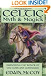 Celtic Myth and Magick: Harness the P...