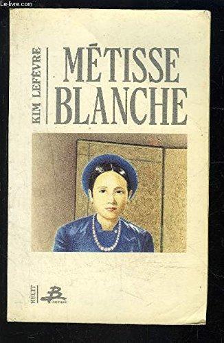 Métisse blanche par Kim Lefèvre
