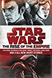 Star Wars: The Rise of the Empire: Featuring the Novels Star Wars: Tarkin, Star Wars:...